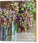 Autumn Hydrangeas Photoart With Verse Wood Print