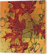 Autumn Leaves Wood Print by Ann Powell