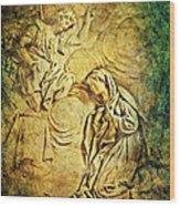 Ave Maria...gratia Plena Wood Print by Lianne Schneider