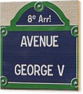 Avenue George Le Cinq  Wood Print
