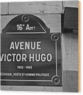 Avenue Victor Hugo Paris Road Sign Wood Print