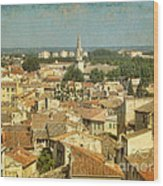 Avignon From Les Roches Wood Print