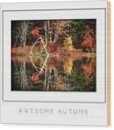 Awesome Autumn Poster Wood Print