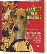 Azawakh Art - The Flame Of New Orleans Movie Poster Wood Print
