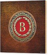 B - Gold Vintage Monogram On Brown Leather Wood Print