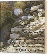 Babbling Brook William Shakespeare Quote Wood Print