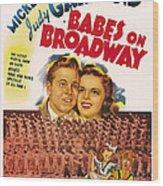 Babes On Broadway, Us Poster Art Wood Print