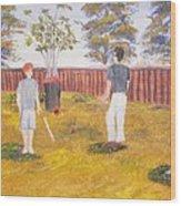 Backyard Cricket Under The Hot Australian Sun Wood Print