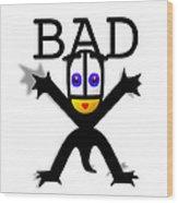 Bad Babe Wood Print