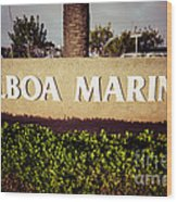 Balboa Marina Sign Newport Beach Picture Wood Print by Paul Velgos