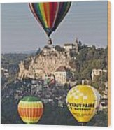 Balloons At Rocamadour Midi Pyrenees France Wood Print by Colin and Linda McKie