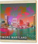 Baltimore Maryland Skyline Wood Print