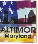 Baltimore Md Patriotic Large Cityscape Wood Print