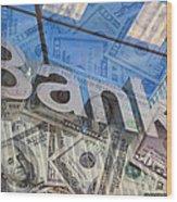 Bank Wood Print
