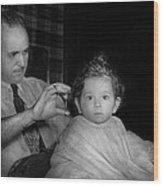 Barber - First Haircut Wood Print