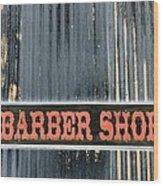 Barber Shop - Photopower Wood Print