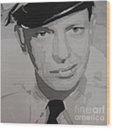Barney Fife Contrast Wood Print by Jules Wagner