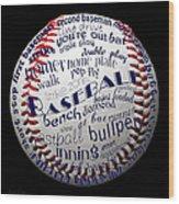 Baseball Terms Typography 1 Wood Print
