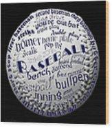 Baseball Terms Typography 2 Wood Print