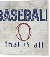 Baseball That Is All Wood Print