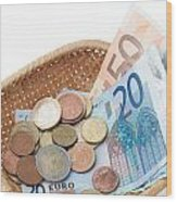 Basket With Coins And Banknotes Wood Print