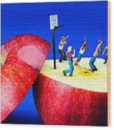 Basketball Games On The Apple Little People On Food Wood Print