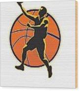 Basketball Player Lay Up Ball Wood Print