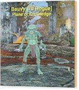 Bauvy As A Goblin Rogue Wood Print