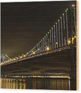Bay Bridge And Fog  Wood Print