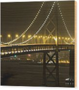 Bay Bridge Fog Wood Print