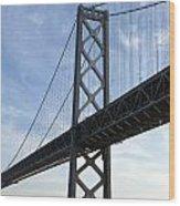Bay Bridge San Francisco Wood Print