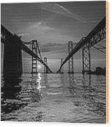 Bay Bridge Strength Wood Print