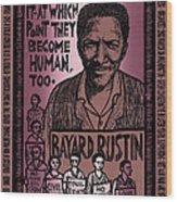 Bayard Rustin Wood Print