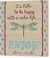 Be Happy Wood Print
