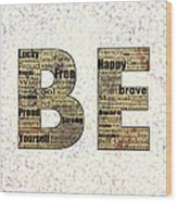 Be Inspired Wood Print