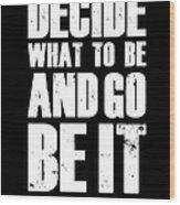 Be It Poster Black Wood Print