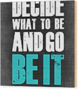 Be It Poster Grey Wood Print