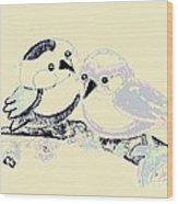 Be My Tweet-heart Wood Print