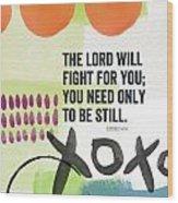 Be Still- Contemporary Christian Art Wood Print