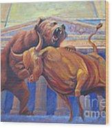 Bear Vs Bull Wood Print