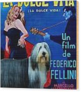 Bearded Collie Art Canvas Print - La Dolce Vita Movie Poster Wood Print