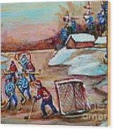 Beautiful Day-pond Hockey-hockey Game-canadian Landscape-winter Scenes-carole Spandau Wood Print