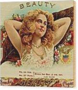 Beauty Vintage Cigar Advertisement  Wood Print