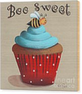 Bee Sweet Cupcake Wood Print by Catherine Holman