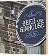 Beer And Ginhouse Wood Print