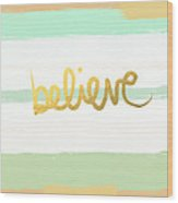 Believe In Mint And Gold Wood Print