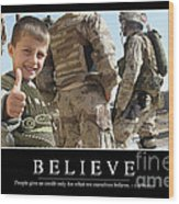 Believe Inspirational Quote Wood Print