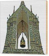 Bell Tower In Wat Po In Bangkok-thailand Wood Print