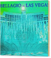 Bellagio Fountains Las Vegas Wood Print
