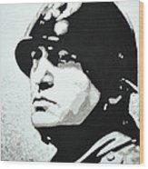 Benito Mussolini Wood Print